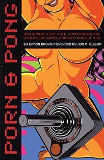 Porn & Pong: How Grand Theft Auto