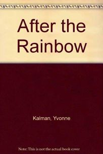 After the Rainbow