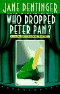 Who Dropped Peter Pan?: 9