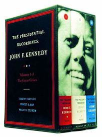 The Presidential Recordings: John F. Kennedy: Volumes 1-3