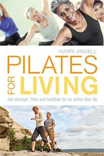 Pilates for Living: Get Stronger