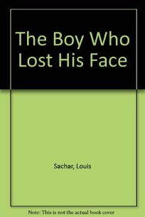 The Boy Who Had No Face