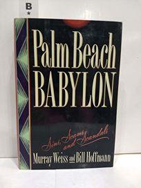 Palm Beach Babylon: Sins