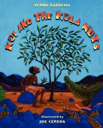 KOI AND THE KOLA NUTS: A Tale from Liberia