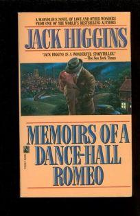 Memoirs of a Dance-Hall Romeo: Memoirs of a Dance-Hall Romeo