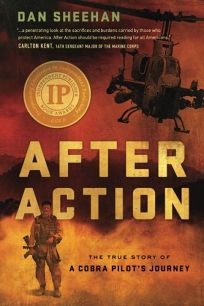 After Action: The True Story of a Cobra Pilots Journey