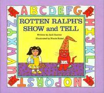 Rotten Ralphs Show+tell