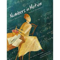 Numbers in Motion: Sophie Kowalevski