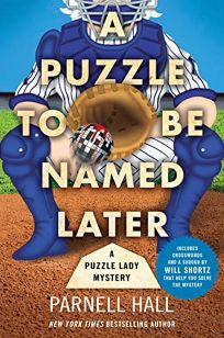 A Puzzle to Be Named Later: A Puzzle Lady Mystery
