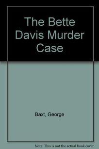 The Bette Davis Murder Case
