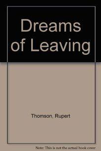 Dreams of Leaving