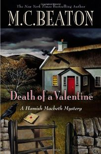 Death of a Valentine: A Hamish Macbeth Mystery