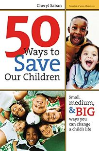 50 Ways to Save Our Children: Small