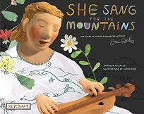 She Sang for the Mountains: The Story of Jean Ritchie—Singer Songwriter