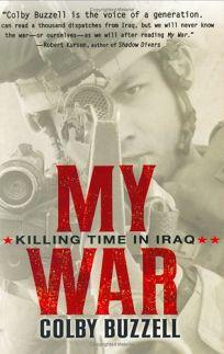 My War: Killing Time in Iraq