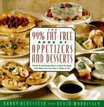 99% Fat-Free Book of Appetizers and Desserts