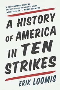 A History of America in Ten Strikes