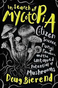 In Search of Mycotopia: Citizen Science