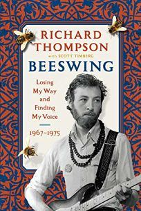 Beeswing: Losing My Way and Finding My Voice 1967–1975