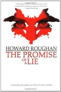 THE PROMISE OF A LIE