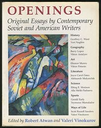 Openings: Original Essays by Contemporary Soviet and American Writers