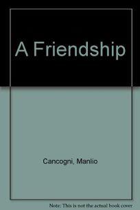 A Friendship
