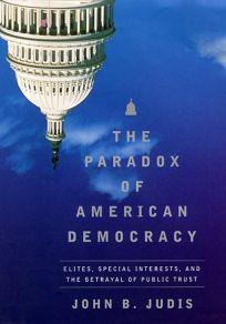 The Paradox of American Democracy: Elites