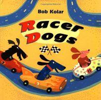 RACER DOGS