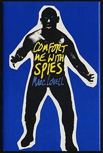 Comfort Me with Spies