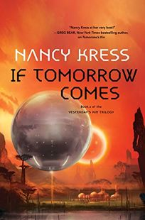 If Tomorrow Comes: Yesterday's Kin
