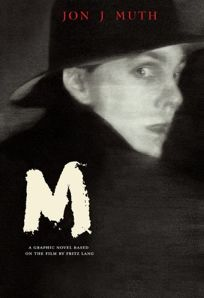 M: A Graphic Novel