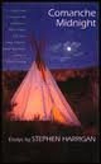Comanche Midnight: Essays