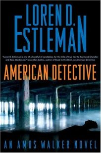 American Detective: An Amos Walker Novel