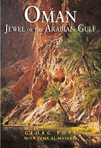 Oman: Jewel of the Arabian Gulf