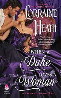 When a Duke Loves a Woman: A Sin for All Seasons