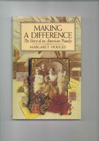 Making a Difference: The Story of an American Family