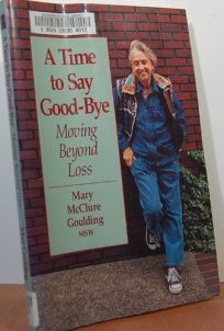 Time to Say Good-Bye: Moving Beyond Loss
