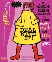 Deal with It!: A Whole New Approach to Your Body