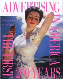 Advertising in America: The First 200 Years