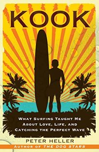 Kook: What Surfing Taught Me About Love