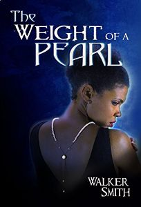 The Weight of a Pearl