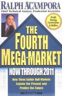 Fourth Mega-Market Now Through 2011