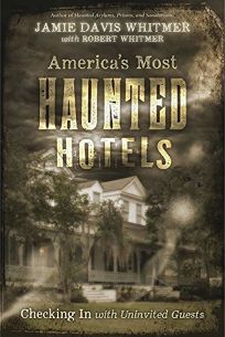 America's Most Haunted Hotels