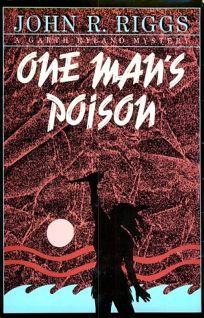 One Mans Poison