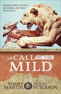 Call of the Mild: Misadventures in Africa