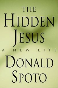The Hidden Jesus: A New Life