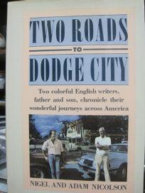 Two Roads to Dodge City: Two Colorful English Writers