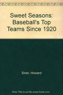 Sweet Seasons: Baseballs Top Teams Since 1920