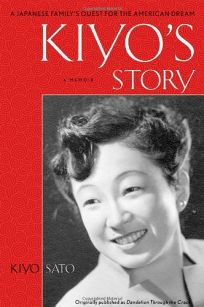 Kiyos Story: A Japanese-American Familys Quest for the American Dream