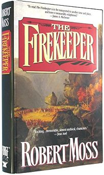 The Firekeeper: A Narrative of the Eastern Frontier